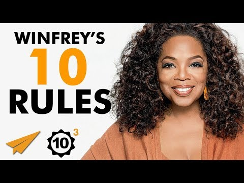 Oprah Winfrey's 10 Rules for Success